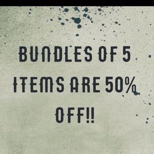 Bundles of 5 items are Half Off!